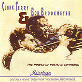 The Power Of Positive Swinging by Clark Terry