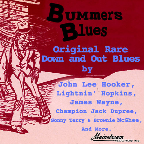 Play & Download Bummers Blues by Various Artists | Napster
