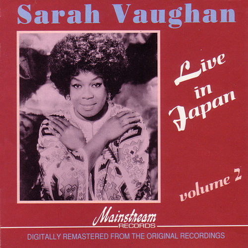 Play & Download Live In Japan Vol 2 by Sarah Vaughan | Napster