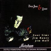 Play & Download Two Jims and Zoot by Zoot Sims | Napster