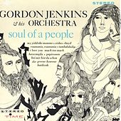Play & Download Soul of a People by Gordon Jenkins | Napster