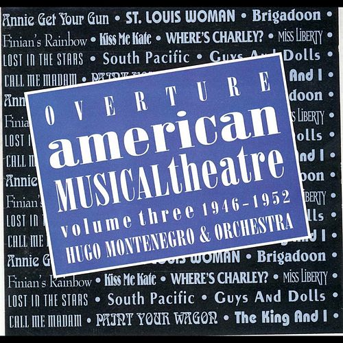 Play & Download American Musical Theatre 3 by Hugo Montenegro | Napster
