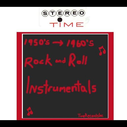 Play & Download Rock And Roll Instrumentals: 50's-60's by Various Artists | Napster