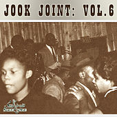Play & Download Jook Joint, Vol. 6 by Various Artists | Napster