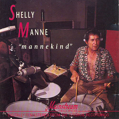 Play & Download Mannekind by Shelly Manne | Napster