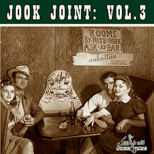 Play & Download Jook Joint, Vol 3 by Various Artists | Napster