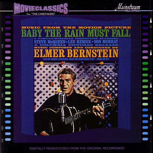 Play & Download Baby the Rain Must Fall by Elmer Bernstein | Napster
