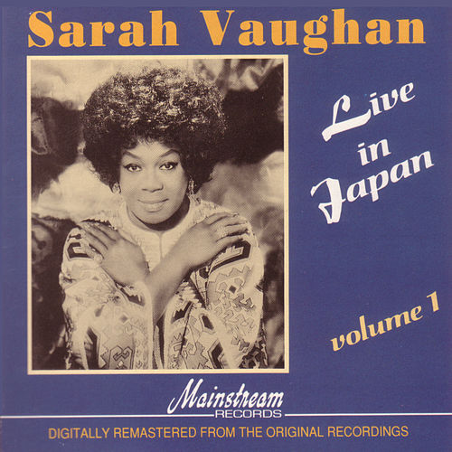 Play & Download Live in Japan Vol. 1 by Sarah Vaughan | Napster