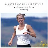 Play & Download Classical Music For Jogging [Masterworks Lifestyle] by John Williams | Napster