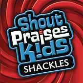 Play & Download Shackles by Various Artists | Napster