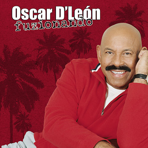 Play & Download Fuzionando by Oscar D'Leon | Napster