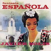 Play & Download Fantasia Espanola de Agustin Lara by Javier Solis | Napster