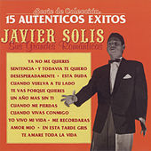 Play & Download Sus Grandes Romanticas: 15 Autenticos Exitos by Javier Solis | Napster