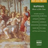 Play & Download Art & Music: Raphael - Music of His Time by Unicorn Ensemble | Napster