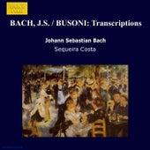 BACH, J.S. / BUSONI: Transcriptions by Sequeira Costa