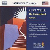 Play & Download WEILL: The Eternal Road (Highlights) by Various Artists | Napster