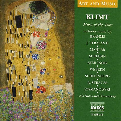 Play & Download Art & Music: Klimt -  Music of His Time by Various Artists | Napster