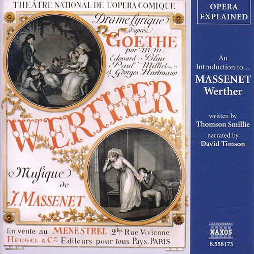 Play & Download Opera Explained: MASSENET - Werther by David Timson | Napster