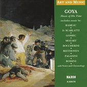 Art & Music: Goya - Music of His Time by Various Artists