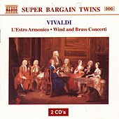VIVALDI : L'Estro Armonico / Wind and Brass / Concerti by Various Artists