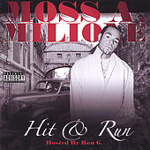Play & Download Hit And Run by Moss | Napster