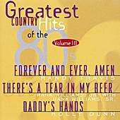 Greatest Country Hits...80's, V. III by Various Artists