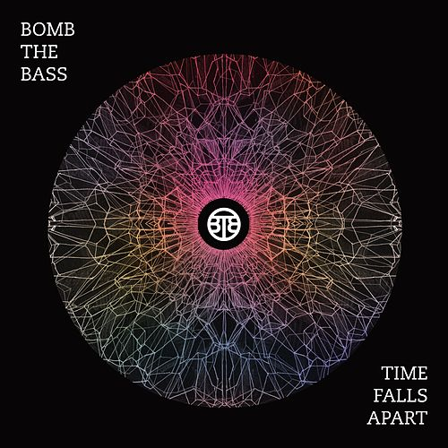Play & Download Time Falls Apart EP by Bomb the Bass | Napster