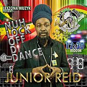 Play & Download Nuh Lock off DI Dance by Junior Reid | Napster
