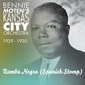 Play & Download Rumba Negro (Spanish Stomp) (Original Aufnahmen 1929 - 1930) by Bennie Moten | Napster