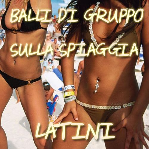 Play & Download Balli Di Gruppo Latini by Extra Latino | Napster