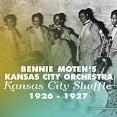 Play & Download Kansas City Shuffle (Original Recordings 1926 - 1927) by Bennie Moten | Napster