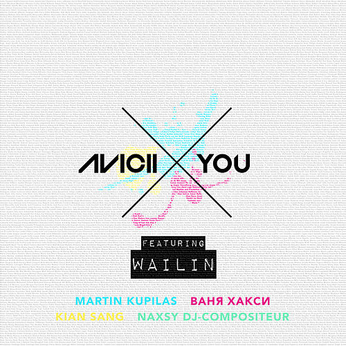 X You (Vocal Radio Edit) [feat. Wailin] by Avicii