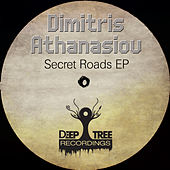 Secret Roads EP by Dimitris Athanasiou
