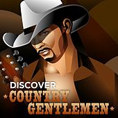 Play & Download Discover Country Gentlemen by Various Artists | Napster