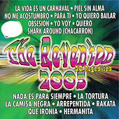 Play & Download The Reventon 2005: 30 Pegaditas by Various Artists | Napster