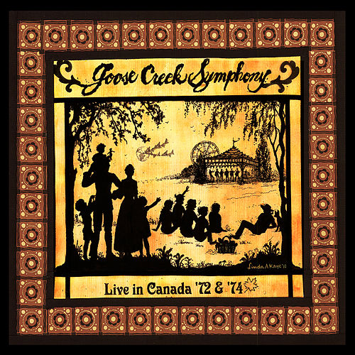Play & Download Live in Canada '72 & '74 by Goose Creek Symphony | Napster