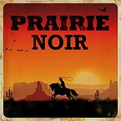 Prairie Noir by Various Artists