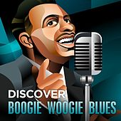 Play & Download Discover - Boogie Woogie Blues by Various Artists | Napster