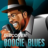 Play & Download Discover - Boogie Blues by Various Artists | Napster