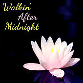 Play & Download Walkin' After Midnight, The Very Best of Women's Country: 30 Classic Songs by Patsy Cline, Loretta Lynn, Patti Page, Kitty Wells, Tammy Wynette & More! by Various Artists | Napster