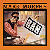 Play & Download Rah (Bonus Track Version) by Mark Murphy | Napster