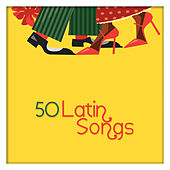 Play & Download 50 Latin Songs by Various Artists | Napster
