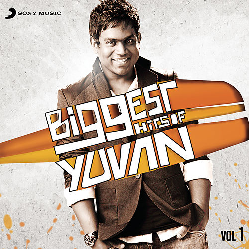 Play & Download Biggest Hits of Yuvan, Vol. 1 by Yuvan Shankar Raja | Napster