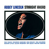 Play & Download Straight Ahead (Bonus Track Version) by Abbey Lincoln | Napster