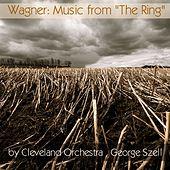 Play & Download Wagner: Der Ring des Nibelungen by Cleveland Orchestra | Napster