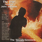 Play & Download The Dawn Sessions by The Trio | Napster