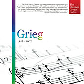 The Classical Greats Series, Vol. 27: Grieg by Global Journey