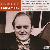 The Music of Godfrey Winham by Various Artists