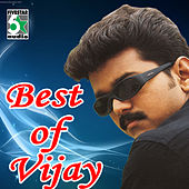 Play & Download Best of Vijay by Various Artists | Napster