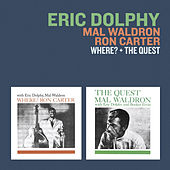 Play & Download Where? + the Quest (with Mal Waldron & Ron Carter) by Eric Dolphy | Napster